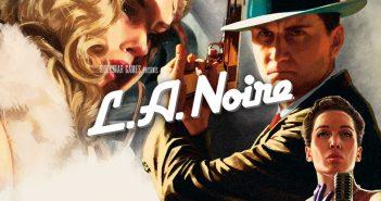 LA Noir PS4, Switch