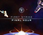 First Strike: Final Hour – Test (PC)