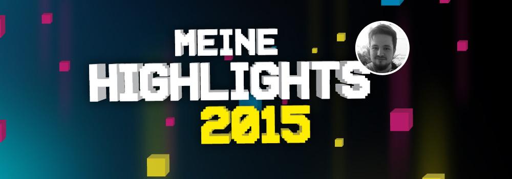 hl2015 David - David's Jahreshighlights 2015 – Positiv Überrascht