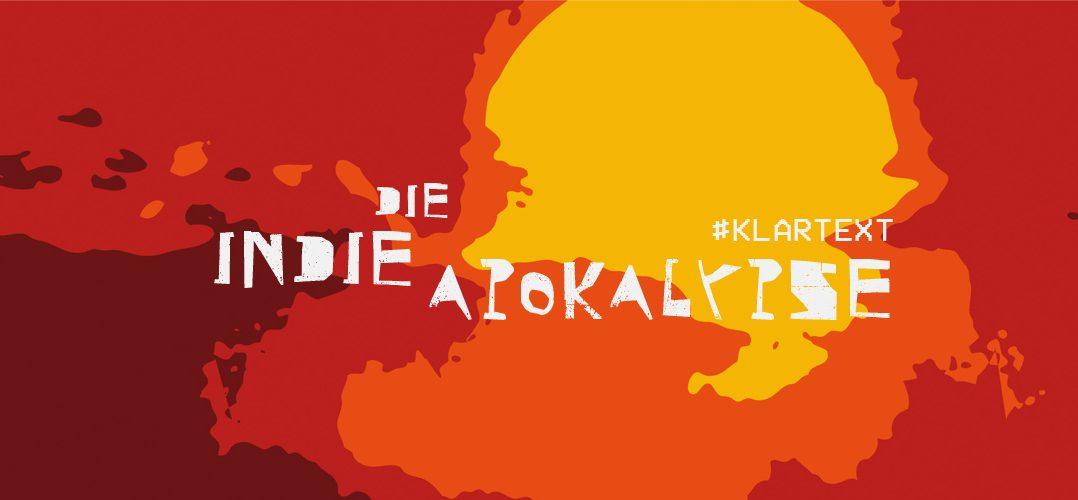 indie apokalypse 1078x500 - Die Indie Apokalypse