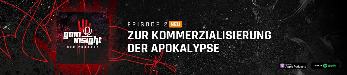GAIN Insight: Episode 2 - Zur Kommerzialisierung der Apokalypse