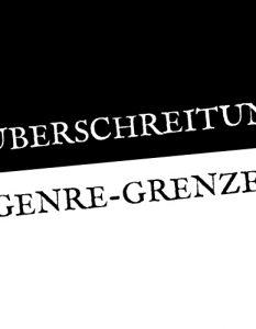 titel die ueberschreitung genre 233x300 - Die Überschreitung von Genre-Grenzen